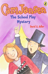 Cam Jansen #21: The School Play Mystery (reissue)  -     By: David A. Adler     Illustrated By: Susanna Natti