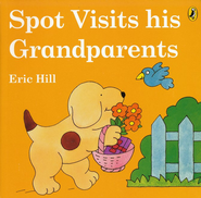 Spot Visits His Grandparents  -     By: Eric Hill