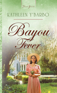 Bayou Fever - eBook  -     By: Kathleen Y'Barbo