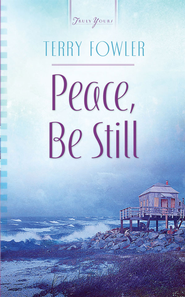Peace, Be Still - eBook  -     By: Terry Fowler