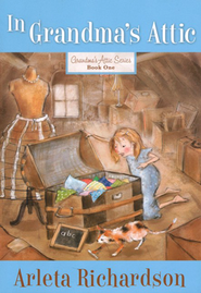 In Grandma's Attic, repackaged   -     By: Arleta Richardson