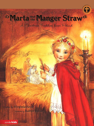 Marta and the Manger Straw: A Christmas Tradition from Poland - eBook  -     By: Virginia Kroll     Illustrated By: Robyn Belton