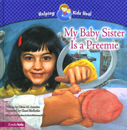 My Baby Sister Is a Preemie - eBook  -     By: Diana M. Amadeo, Cheri Bladholm