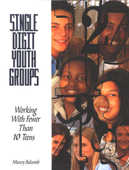 Single Digit Youth Groups  -              By: Marcey Balcomb