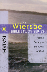 Isaiah: The Wiersbe Bible Study Series   -              By: Warren W. Wiersbe
