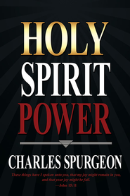 Holy Spirit Power - eBook  -     By: Charles H. Spurgeon