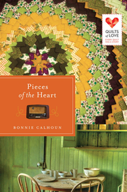 Pieces of the Heart: Quilts of Love Series - eBook  -     By: Bonnie Calhoun