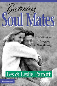 Becoming Soul Mates - eBook  -     By: Dr. Les Parrott, Dr. Leslie Parrott