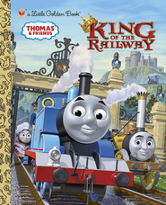 King of the Railway (Thomas & Friends) - eBook  -     By: Rev. W. Awdry &  Golden Books (Illustrator)