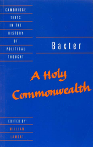 Baxter: A Holy Commonwealth   -     Edited By: William Lamont     By: Richard Baxter