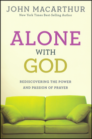 Alone with God, repackaged   -     By: John MacArthur