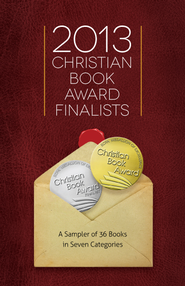 2013 Christian Book Award Finalists Sampler, eBook   -     By: Evangelical Christian Publishers Association