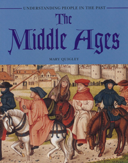 The Middle Ages  -     By: Mary Quigley