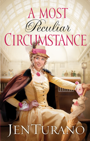 Most Peculiar Circumstance  - eBook  -     By: Jen Turano
