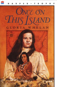Once on This Island   -              By: Gloria Whelan