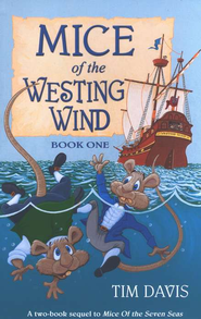 Mice of the Westing Wind, Book One   -     By: Tim Davis