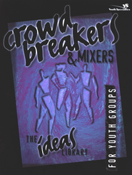 Crowd Breakers& Mixers - eBook  -