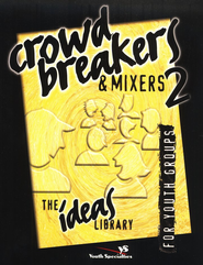 Crowd Breakers and Mixers 2 - eBook  -     By: Youth Specialties