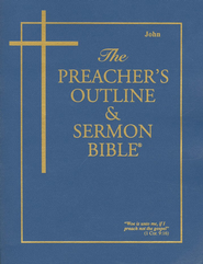The Preacher's Outline & Sermon Bible: KJV, John Slightly Imperfect  -