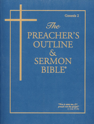 Preacher's Outline & Sermon Bible KJV: Genesis 2  Volume 2   -