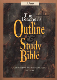 Teacher's Outline & Study Bible KJV: I Peter    -