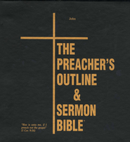 The Preacher's Outline & Sermon Bible: KJV Deluxe John (Volume 5)  -