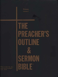 The Preacher's Outline & Sermon Bible:KJV Deluxe Romans (Volume 7)  -