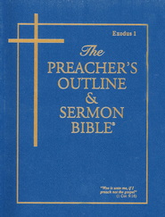 The Preachers Outline & Sermon Bible: Exodus 1         (Volume 3)  -