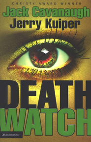 Death Watch - eBook  -     By: Jack Cavanaugh, Jerry Kuiper