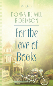 For The Love of Books - eBook  -     By: Donna Robinson