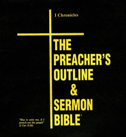 The Preacher's Outline & Sermon Bible: KJV Deluxe 1 Chronicles  -