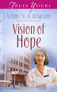 Vision Of Hope - eBook  -     By: Marilou Flinkman