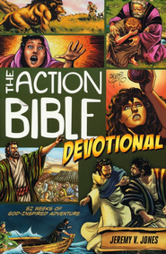 The Action Bible Devotional  -              By: Jeremy V. Jones                   Illustrated By: Sergio Cariello