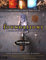 Foundations Teacher's Guide, Volume 1   -     By: Kay Warren, Tom Holladay