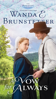 A Vow for Always, Discovery Series #6, eBook   -     By: Wanda E. Brunstetter