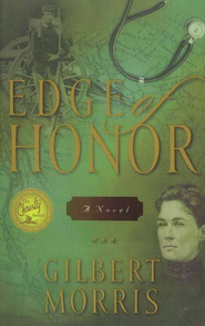 Edge of Honor - eBook  -     By: Gilbert Morris