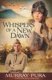 Whispers of a New Dawn - eBook  -     By: Murray Pura