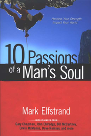 10 Passions of a Man's Soul  -     By: Mark Elfstrand
