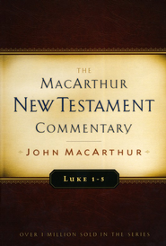 Luke 1-5: The MacArthur New Testament Commentary   -     By: John MacArthur
