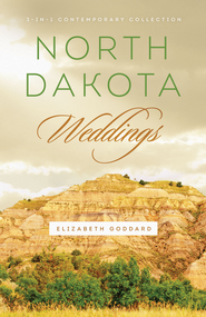 North Dakota Weddings - eBook  -     By: Elizabeth Goddard