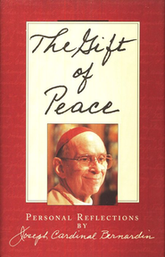 The Gift of Peace   -     By: Joseph Cardinal Bernardin