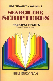 Search the Scriptures Volume 13: Pastoral  Epistles  -     By: H. Ray Dunning