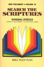 Search the Scriptures New Testament Volume 15: James-  Peter- John- Jude  -     By: H. Ray Dunning