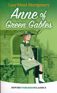 Anne of Green Gables, Unabridged     -     By: L.M. Montgomery