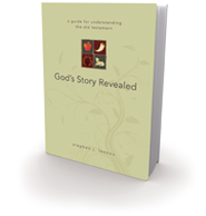 God's Story Revealed: a guide for understanding the old testament - eBook  -     By: Stephen J. Lennox