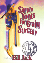 Simple Tools for Brain Surgery, DVD            -     By: Bill Jack