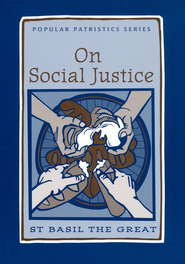 On Social Justice  (Popular Patristics)  -     By: Saint Basil the Great