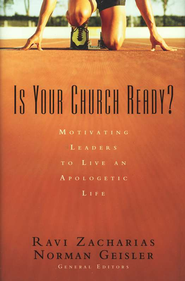 Is Your Church Ready?: Motivating Leaders to Live an Apologetic Life - eBook  -     By: Ravi Zacharias
