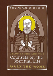 Counsels on the Spiritual Life, 2 Volumes (Popular Patristics)  -              Edited By: Tim Vivian                   By: Mark the Monk