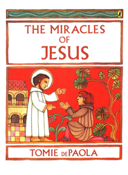 The Miracles of Jesus  -     By: Tomie dePaola
